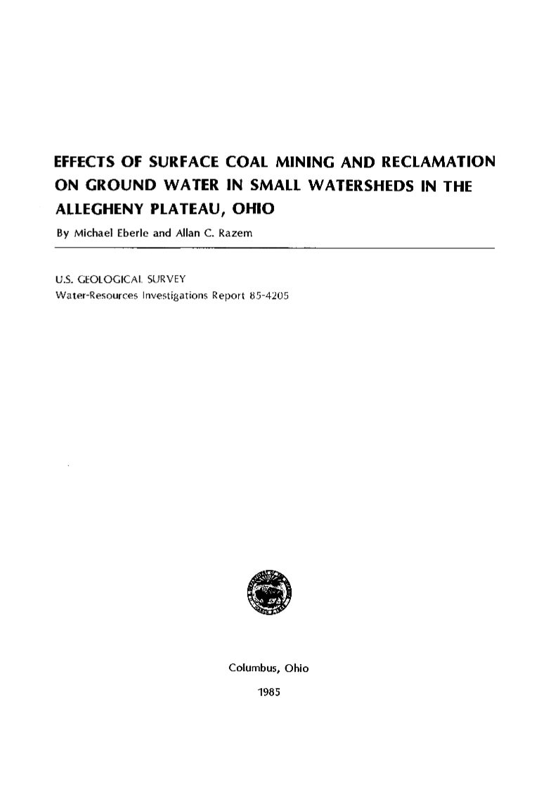 EFFECTS OF SURFACE COAL MINING AND RECLAMATION M Ebert 1985